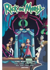 Комикс Rick and Morty Vol 6 Some Morty To Love Paperback