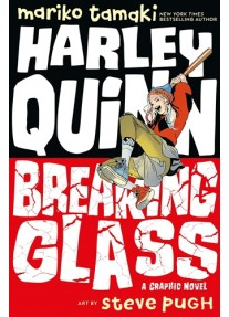 Комикс Harley Quinn: Breaking Glass Paperback – 3 Sept. 2019