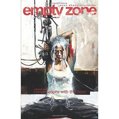 Empty Zone Volume 1: Conversations With the Dead