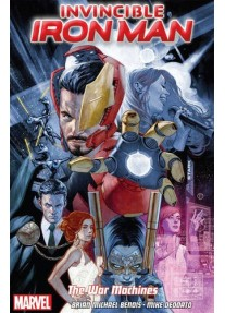 Invincible Iron Man Volume 2 : The War Machines