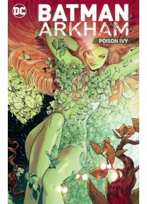 Комикс Batman Arkham: Poison Ivy