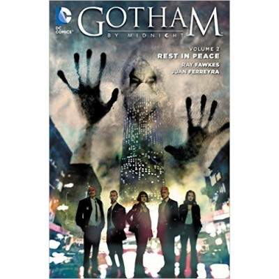 Gotham by Midnight Vol. 2: Rest in Peace