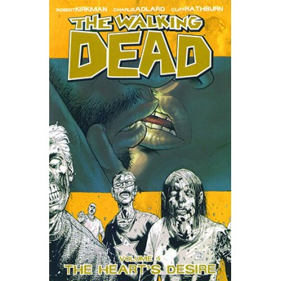 The Walking Dead Volume 4: The Heart's Desire: Heart's Desire v. 4