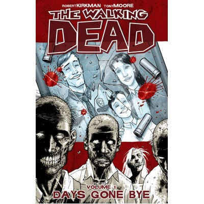 The Walking Dead Volume 1: Days Gone Bye (Walking Dead (6 Stories))